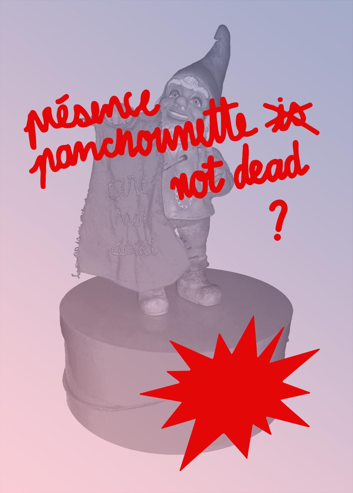 Présence Panchounette is not dead